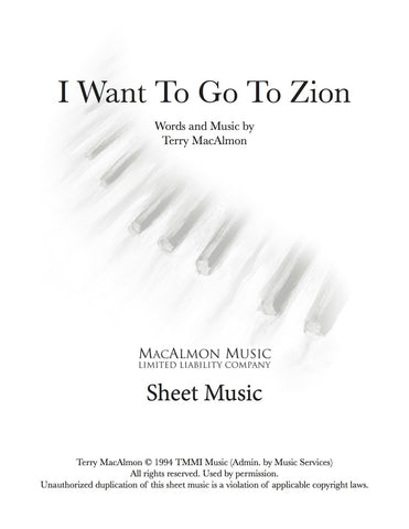 I Want To Go To Zion-Sheet Music (PDF Download) + Lead Sheet