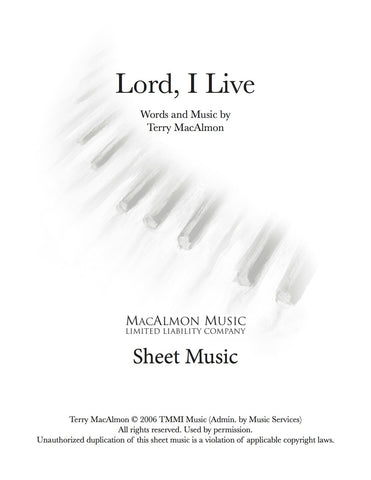 Lord, I Live-Sheet Music (PDF Download) + Lead Sheet