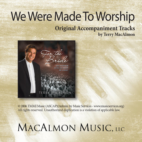 We Were Made To Worship (Accompaniment Tracks Download)