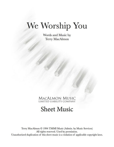 We Worship You-Sheet Music (PDF Download) + Lead Sheet