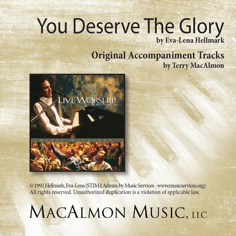 You Deserve The Glory (Accompaniment Tracks Download)