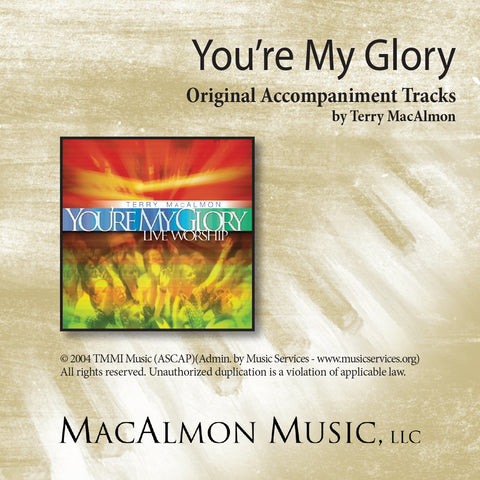 You're My Glory (Accompaniment Tracks Download)