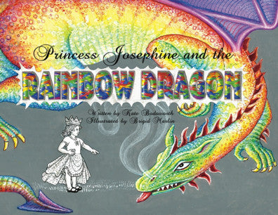 Princess Josephine and the Rainbow Dragon