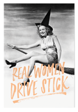 """Real Women Drive Stick"" Postcard"
