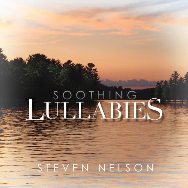 Music From Sitting Tai Chi - Lullabies by Steven Nelson