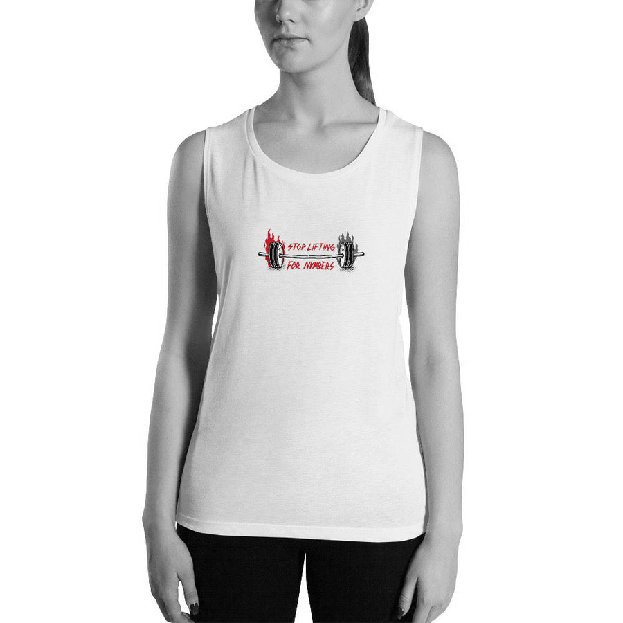 Stop lifting for numbers - Ladies' Muscle Tank Model