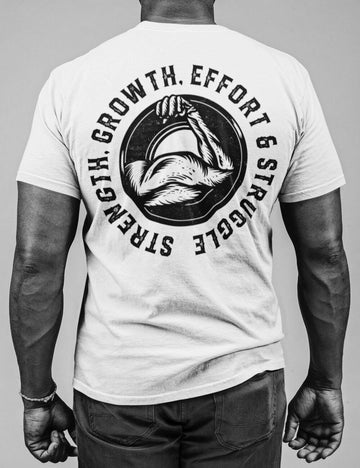 Strength, growth, effort & struggle t-shirt