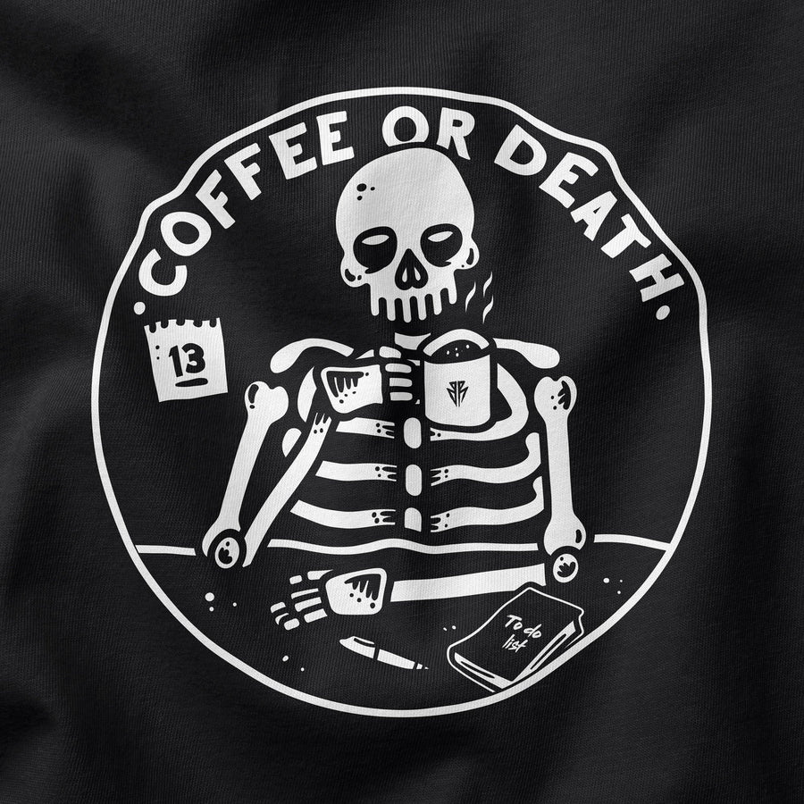 Coffee or death