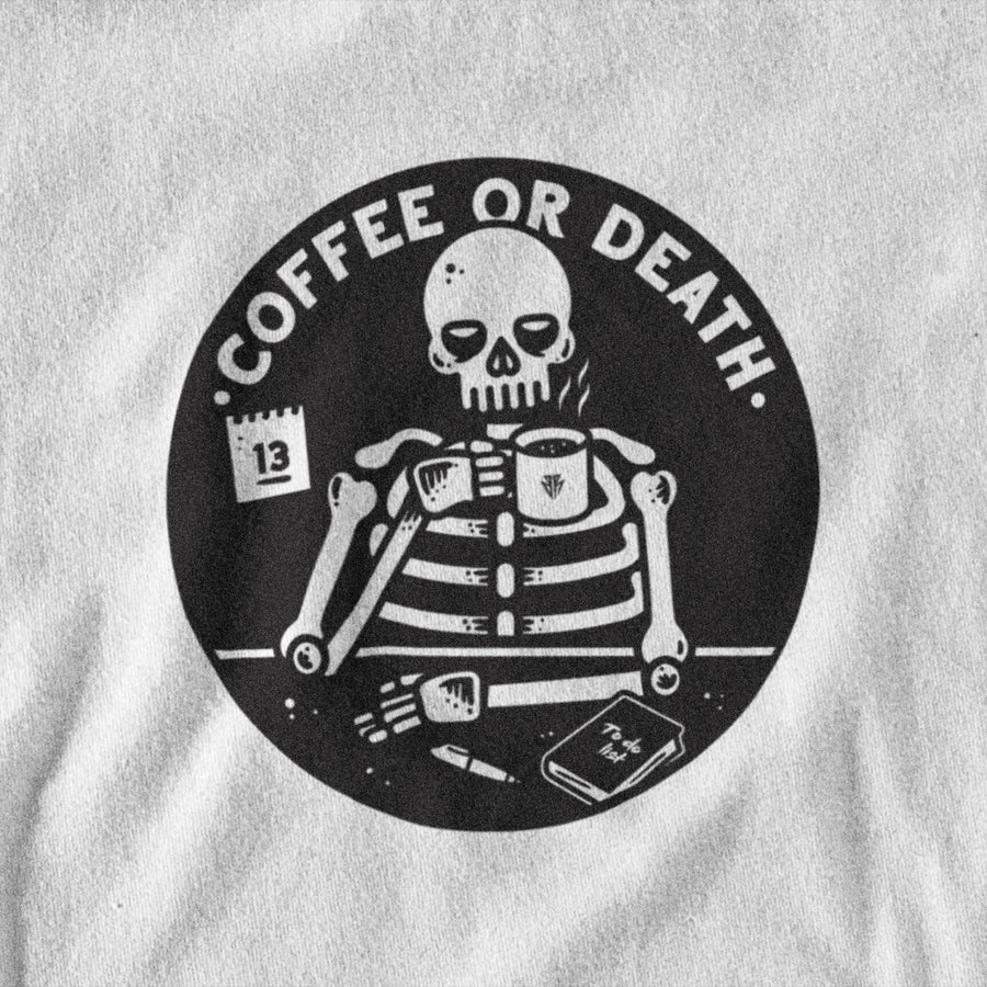 Coffee or death - T-Shirt Detail