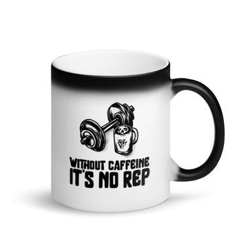 Without caffeine, it's no rep - Magic Mug