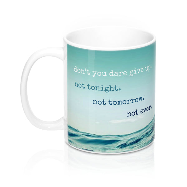 Never Give Up Mug ⚓