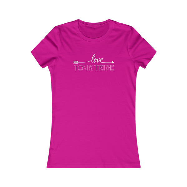 Love Your Tribe : Women's Favorite Tee