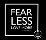 Fear Less Love More Mug 15oz