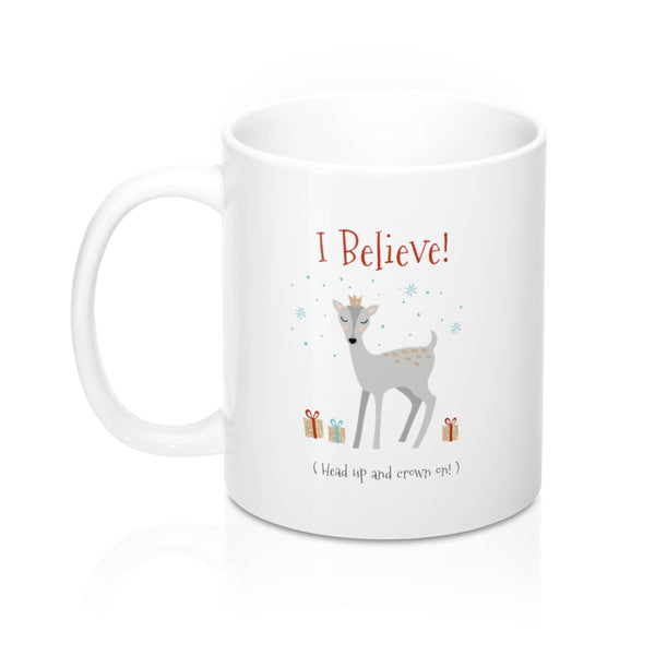 I Believe Coffee Mug