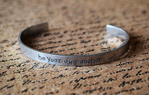 Be Your Own Anchor - Teen Wolf Inspired Aluminum Bracelet Cuff