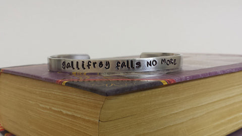 Gallifrey Falls No More - Doctor Who Inspired Aluminum Bracelet Cuff - Hand Stamped
