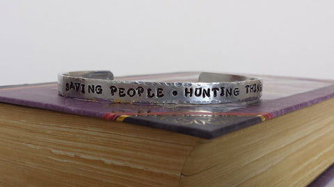 Saving People Hunting Things - Supernatural Inspired Aluminum Bracelet Cuff