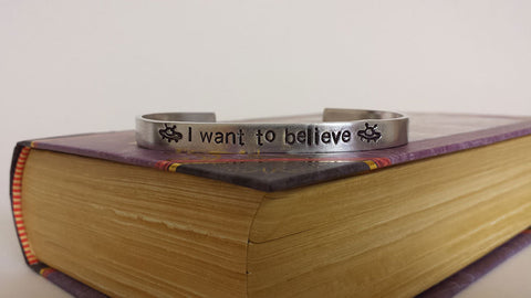 I Want to Believe - X-Files Inspired Aluminum Bracelet Cuff