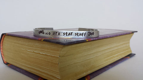 We Are Star Stuff - Carl Sagan Inspired Aluminum Bracelet Cuff