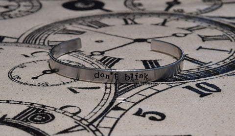 DON'T BLINK - Doctor Who Inspired Aluminum Bracelet Cuff