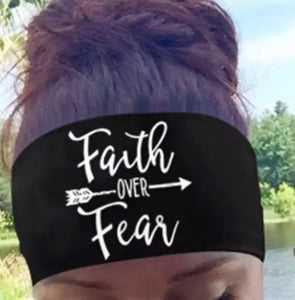 *Faith Over Fear Headband
