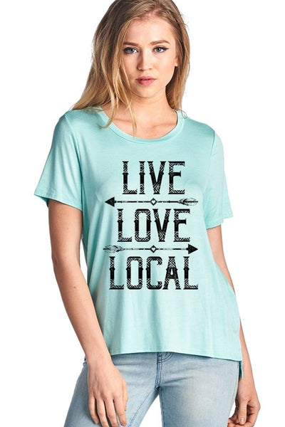 Live Love Local Graphic Short Sleeve Top- Mint