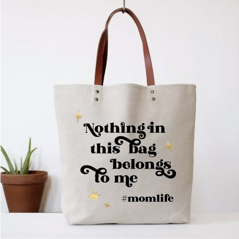 Nothing Belongs to Me Tote