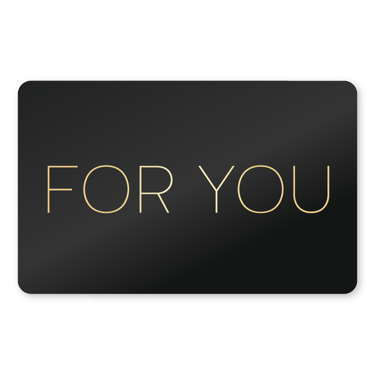 E-Gift Card - For You