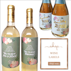 """Be My Bridesmaid?"" Wine Labels"