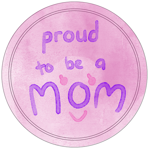 Proud Mom Button Badge
