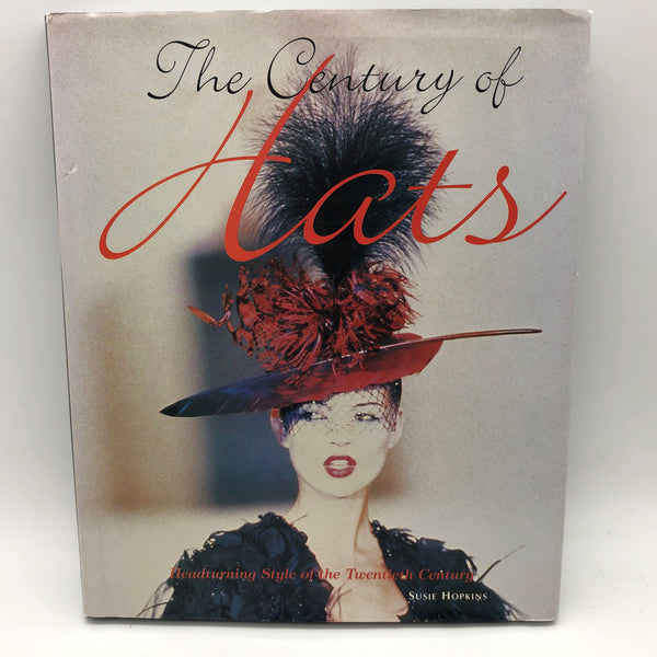 The Century of Hats Hard Cover Book Susie Hopkins