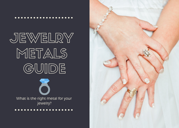 jewelry metals guide