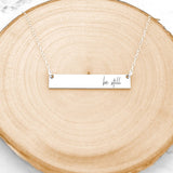 Be Still Necklace - Sterling Silver Quote Bar Necklace