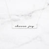 Choose Joy - Sterling Silver Quote Bar Necklace