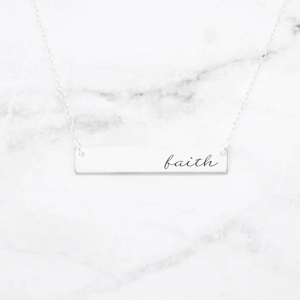 Faith Necklace - Sterling Silver Quote Bar Necklace