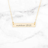 Matthew 25:21 Necklace - Gold Bar Necklace