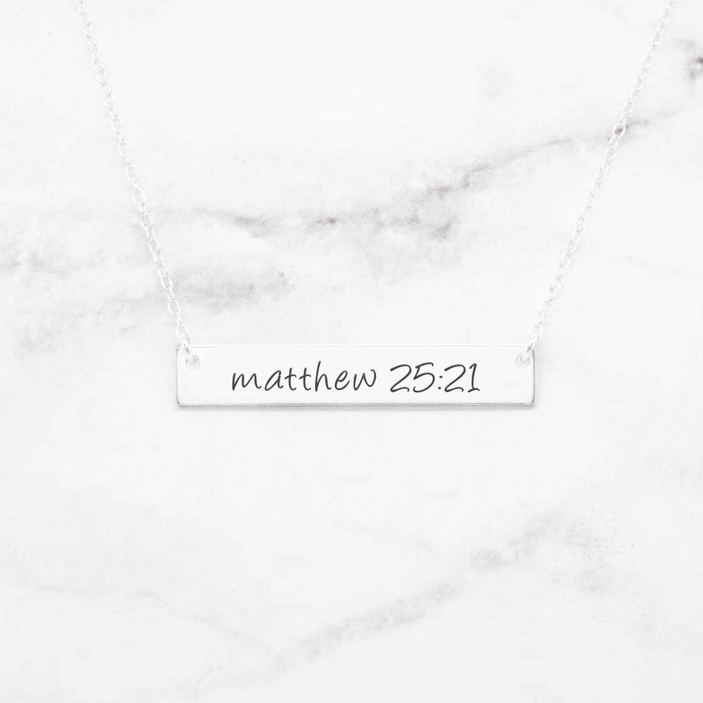 Matthew 25:21 Necklace - Sterling Silver Bar Necklace