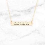 She Believed She Could So She Did - Gold Quote Bar Necklace
