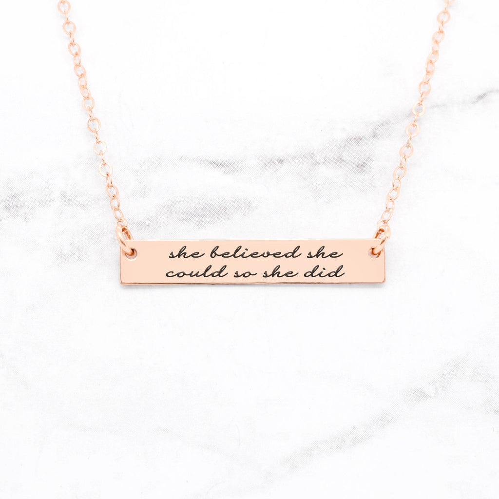 She Believed She Could So She Did - Rose Gold Quote Bar Necklace