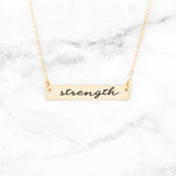 Strength - Gold Quote Bar Necklace