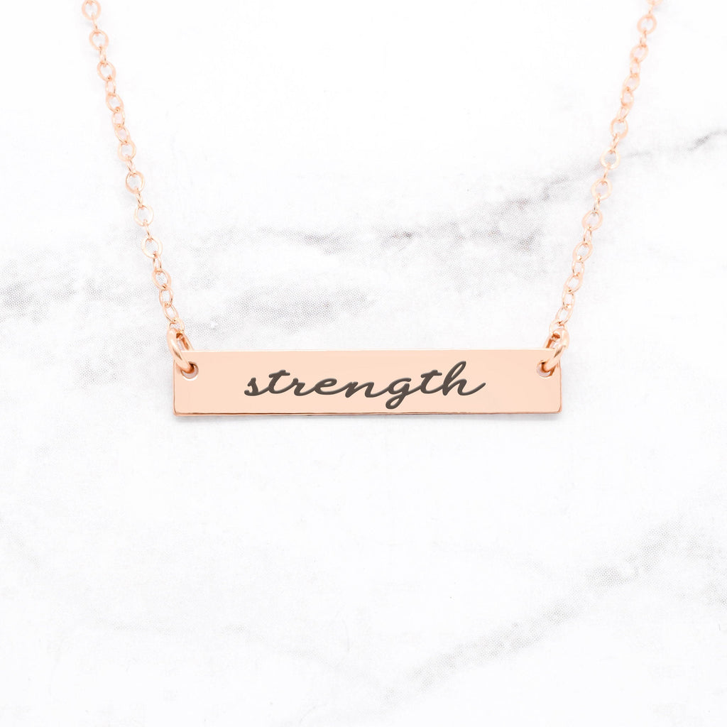 Strength - Rose Gold Quote Bar Necklace