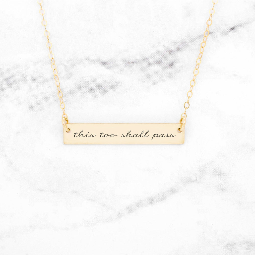 This Too Shall Pass - Gold Quote Bar Necklace