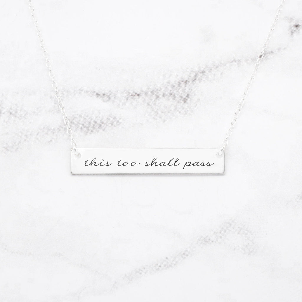This Too Shall Pass - Sterling Silver Quote Bar Necklace