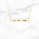 Wanderlust - Gold Quote Bar Necklace
