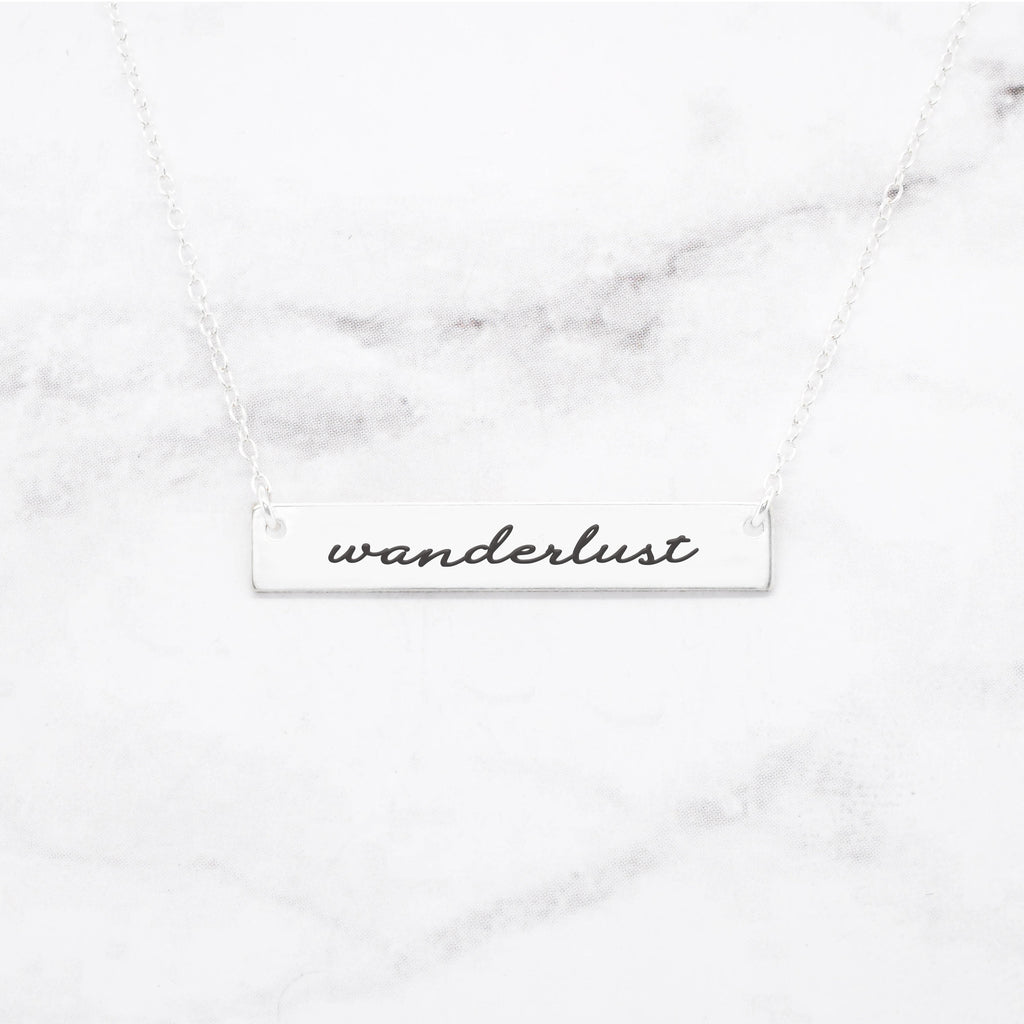 Wanderlust - Sterling Silver Quote Bar Necklace