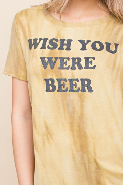 Wish You Were Beer Tee