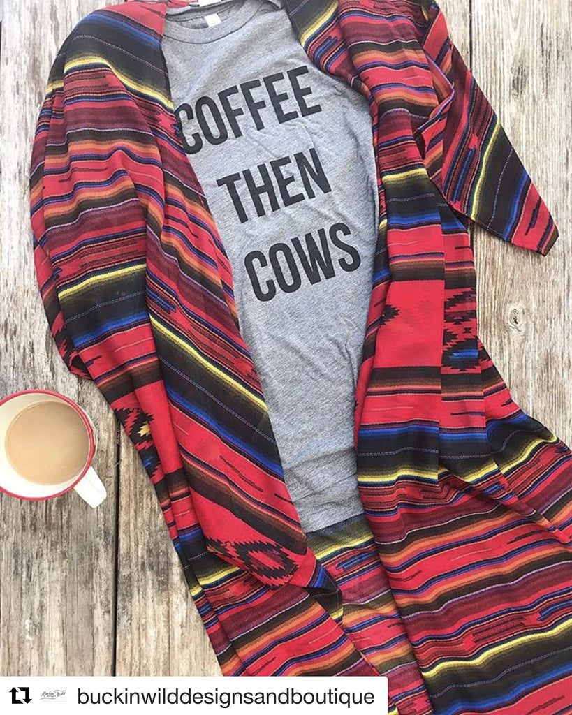 COFFEE THEN COWS TEE