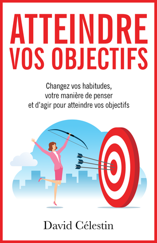 Atteindre vos objectifs - ebook