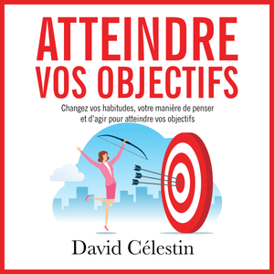 Atteindre vos objectifs - ebook+ audiobook