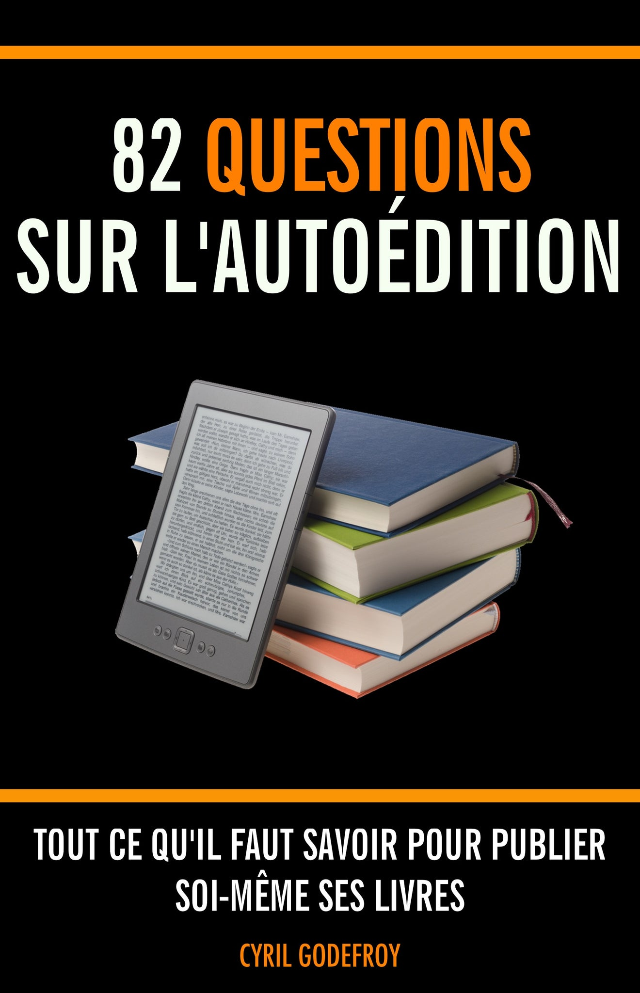 82 questions sur l'autoédition - ebook